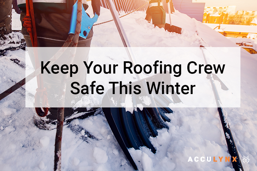 Keep your Roofing Crew Safe This Winter